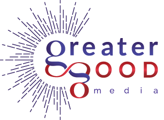 Greater Good Media